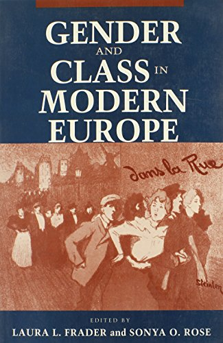 Gender and Class in Modern Europe (Pitt Latin American)