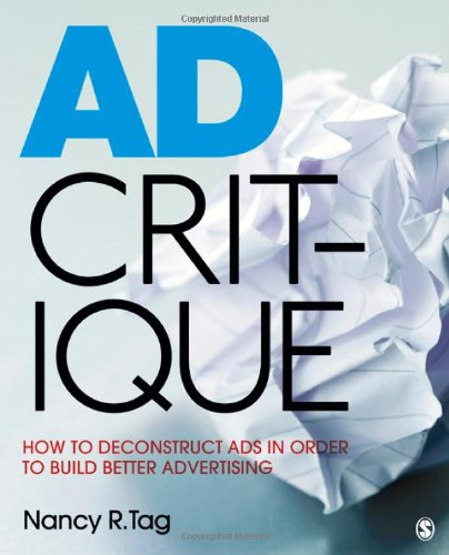 Ad Critique: How to Deconstruct Ads in Order to Build...