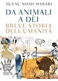 Da animali a d�i: Breve storia dell'umanit� (Overlook)
