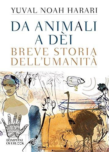 Da animali a dèi: Breve storia dell'umanità (Overlook)