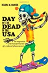 Day of the Dead in the USA: The Migra...