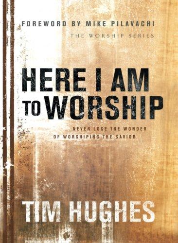 here-i-am-to-worship