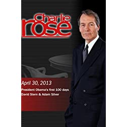 Charlie Rose - Obama's first 100 days; David Stern & Adam Silver (April 30, 2013)