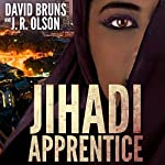 Jihadi Apprentice: The WMD Files, Book 2 | David Bruns,J. R. Olson