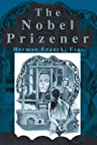 img - for The Nobel Prizener by Herman Franck (2002-03-06) book / textbook / text book