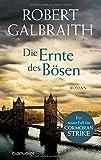 'Die Ernte des Bösen' von 'Robert Galbraith'