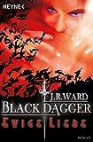 Ewige Liebe: Black Dagger 3 (German Edition)