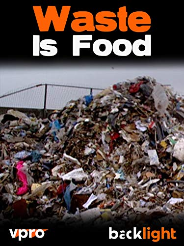 Waste Is Food - VPRO Backlight