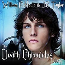 The Death Chronicles Trilogy: The Death Chronicles, Book 4 (       UNABRIDGED) by William F. Houle, J.E. Taylor Narrated by Laura E. Richcreek