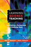 img - for Learning Science Teaching by Bishop Keith Denley Paul (2007-11-01) Paperback book / textbook / text book