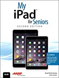 My iPad for Seniors (Covers iOS 8 on all models of  iPad Air, iPad mini, iPad 3rd/4th generation, and iPad 2) (2nd Edition)