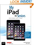 My iPad for Seniors (Covers iOS 8 on...