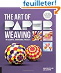 The art of paper weaving : 60 colorfo...