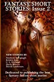 img - for Fantasy Short Stories: Issue 2 (Volume 2) book / textbook / text book