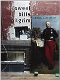 Sweet Billy Pilgrim Sweet Billy Pilgrim: Crown And Treaty (Pvg)