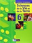 Science et Vie de la Terre 6e : Progr...