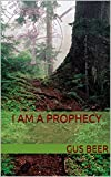 img - for I Am a Prophecy (The Arnon Chronicles Book 1) book / textbook / text book
