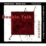 Double Talk - Zeitgenössische japanische Musik