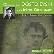 Les frères Karamazov 1 | Fédor Dostoïevski