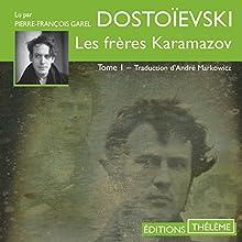 Les frères Karamazov 1 | Livre audio Auteur(s) : Fédor Dostoïevski Narrateur(s) : Pierre-François Garel