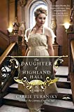 The Daughter of Highland Hall: A Novel (Edwardian Brides)