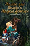 img - for Maddie and Beanie's Magical Journey (The Maddie & Beanie Trilogy) book / textbook / text book