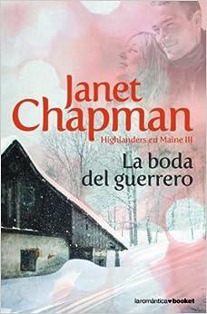 La boda del guerrero: JANET # CHAPMAN: 9788408088103: Amazon.com