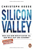 Image de Silicon Valley: Was aus dem mächtigsten Tal der Welt auf uns zukommt