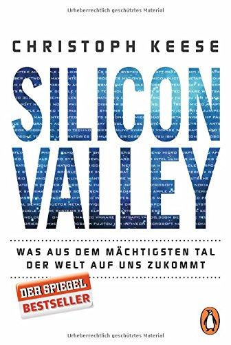 silicon-valley-was-aus-dem-machtigsten-tal-der-welt-auf-uns-zukommt
