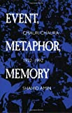 img - for By Shahid Amin Event, Metaphor, Memory: Chauri Chaura, 1922-1992 book / textbook / text book