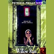 Willow Run | [Patricia Reilly Giff]