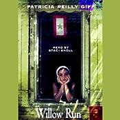 Willow Run | [Patricia Reilly Giff]