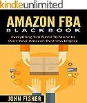 Amazon FBA: Amazon FBA Blackbook: Eve...