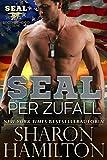 SEAL per Zufall: Accidental SEAL, Book 1 of the SEAL Brotherhood Series