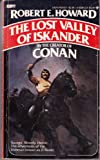 The Lost Valley of Iskander (042504243X) by Robert E. Howard