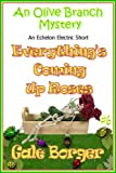 img - for Everything's Coming Up Roses (An Olive Branch Mystery Book 6) book / textbook / text book