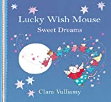 Sweet Dreams (Lucky Wish Mouse) (1408309017) by Vulliamy, Clara