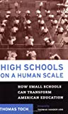 High Schools on a Human Scale: How Small Schools Can Transform American Education