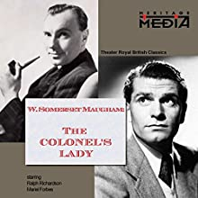 The Colonel's Lady  by William Somerset Maugham Narrated by Ralph Richardson, Mariel Forbes