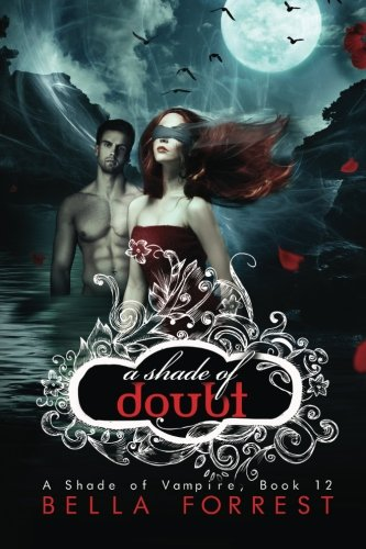 A Shade of Vampire 12: A Shade of Doubt (Volume 12)