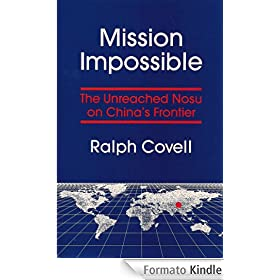 Mission Impossible: The Unreached Nosu on China's Frontier (English Edition)
