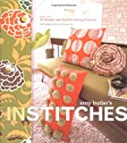 img - for Amy Butler's In Stitches: More Than 25 Simple and Stylish Sewing Projects book / textbook / text book