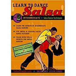 Salsa Crazy Presents: Learn to Salsa Dance, Intermediate Series, Volume 2