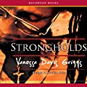 Strongholds: Blessed Trinity Trilogy, Book 2 Audiobook by Vanessa Davis Griggs Narrated by Caroline Clay