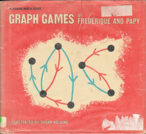 Graph Games, (Young Math Books)