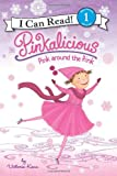 Pinkalicious: Pink around the Rink (I Can Read Book 1)
