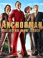 Anchorman : Die Legende kehrt zur�ck