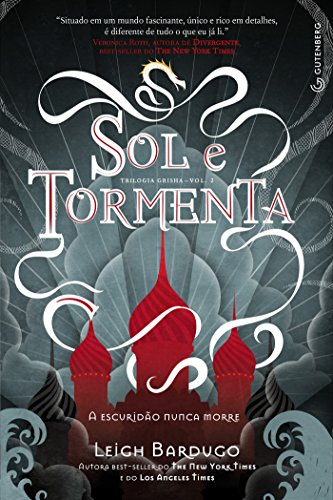 Leigh Bardugo - Sol e Tormenta (Portuguese Edition)