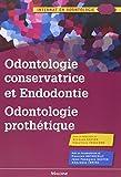Odontologie conservatrice et endodontie odontologie prothètique