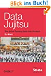Data Jujitsu: The Art of Turning Data...